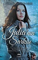 Julia'nın Şarkısı (Thompson Sisters, #1)