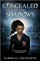 Concealed in the Shadows (Concealed in the Shadows, #1)