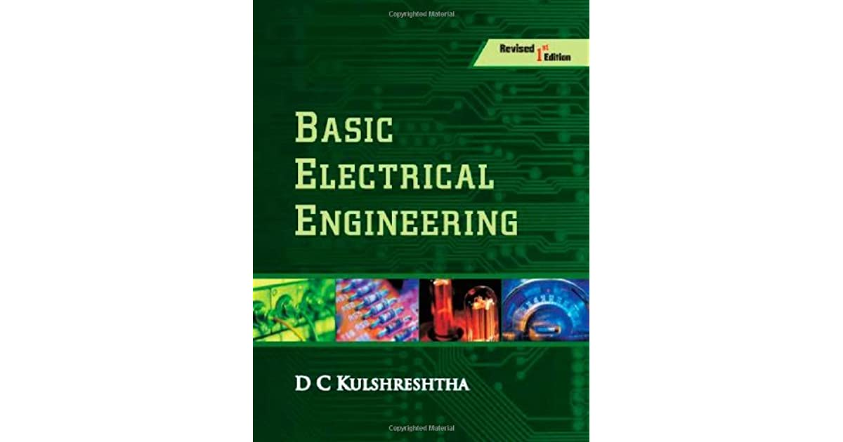 Basic Electrical Engineering Revised First Edition by D C