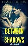 Between Shadows (Assassins, #1)