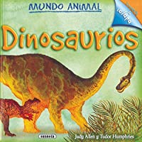 Dinosaurios/ Dinosaurs (Mundo Animal/ Animal World)