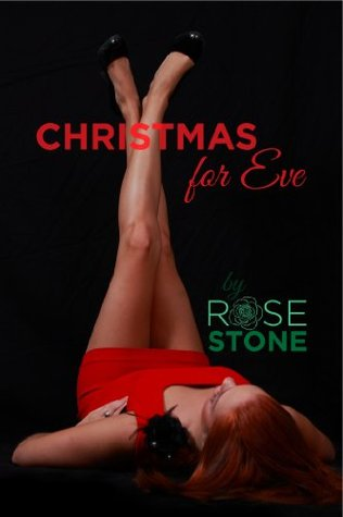 Christmas for Eve (Santa Claus Fantasy Erotic Romance)