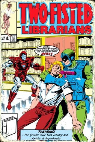 Two-Fisted Librarians Issue 4 (Two-Fisted Library Stories, #4)