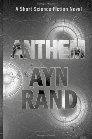 Anthem: A Short Science Fiction Novel