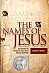 The Names of Jesus: Discovering the Person of Christ through Scripture