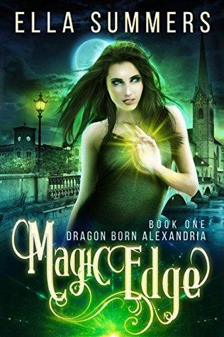 Magic Edge (Dragon Born Alexandria, #1)