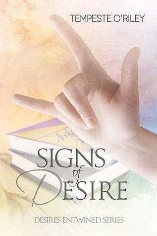 Signs of Desire (Desires Entwined, #4)