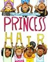 Princess Hair by Sharee Miller