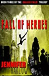 Fall of Heroes (Galilee Falls Trilogy #3)