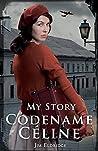 My Story: Codename Céline