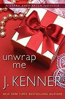 Unwrap Me (Stark Trilogy, #3.9)