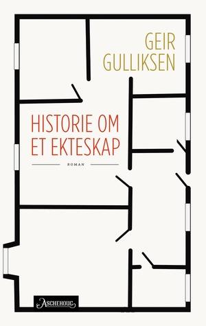 Historie om et ekteskap by Geir Gulliksen