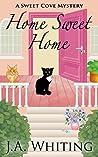 Home Sweet Home (Sweet Cove Mystery #6)