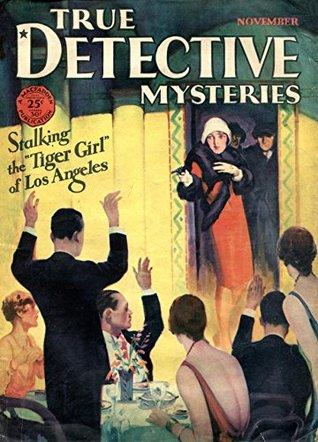True Detective Mysteries November 1929 (true Crime Magazine)
