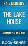 The Lake House: A Novel by Kate Morton | Summary & Analysis