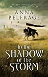 In the Shadow of the Storm by Anna Belfrage