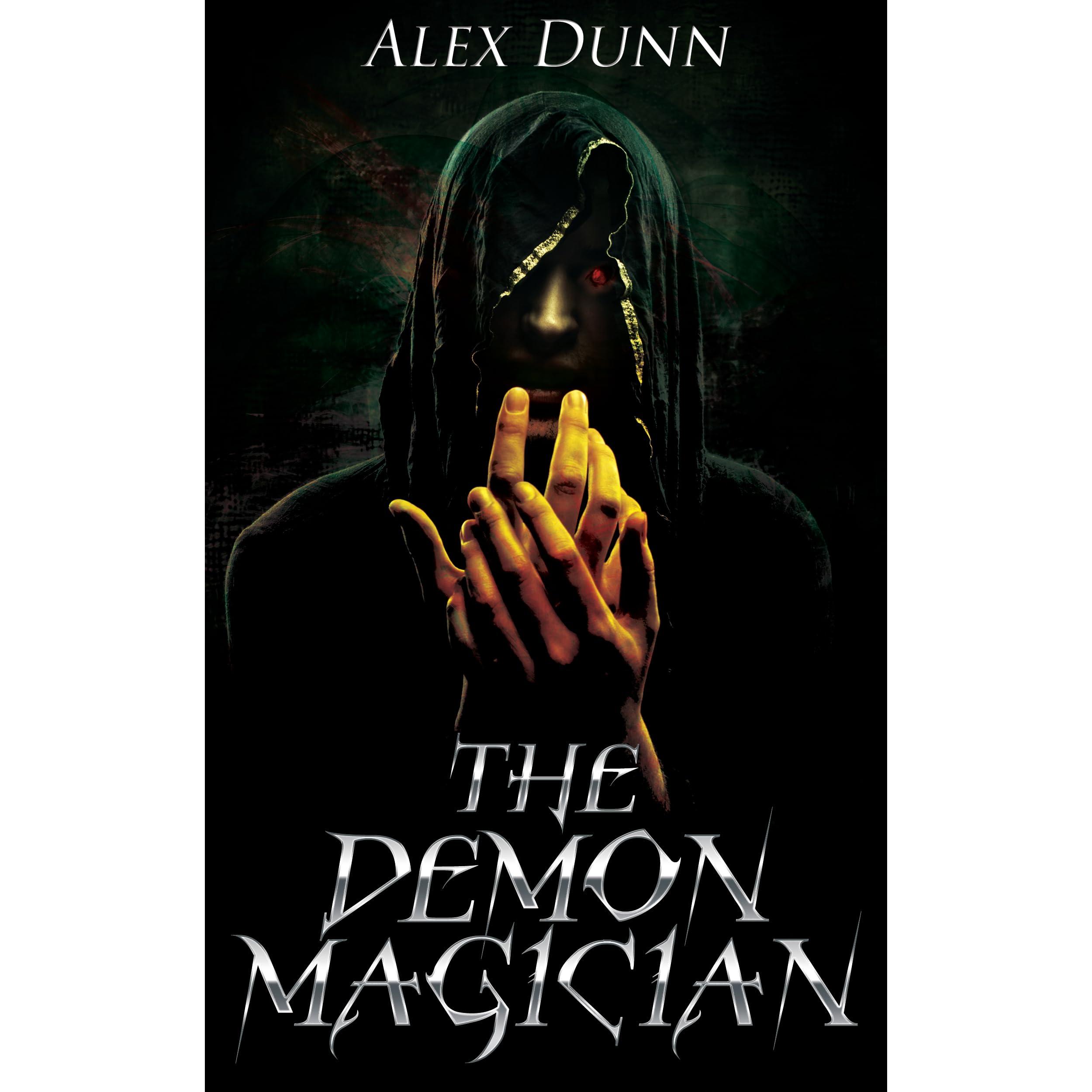 The Demon Magician by Alex Dunn