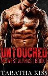 Untouched (Midwest Alphas, #1)