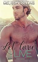 Let Love Live (The Love Series) (Volume 5)