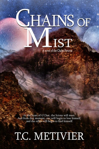 Chains of Mist (Chalas Peruvas, #2)