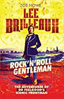 Lee Brilleaux: Rock'n'Roll Gentleman