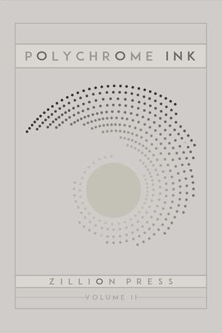 Polychrome Ink Volume II