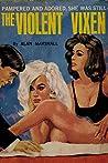 The Violent Vixen