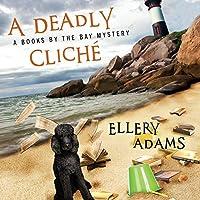 A Deadly Cliché (A Books by the Bay Mystery #2)