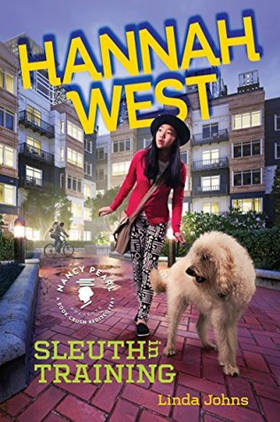 Hannah West: Sleuth in Training by Linda Johns