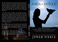 Anissa of Antioch (The Love of Antioch #2)