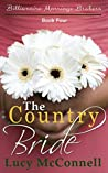 The Country Bride (Billionaire Marriage Brokers, #4)