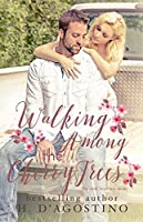 Walking Among the Cherry Trees (Cook Brothers #1)