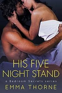 His Five Night Stand (Bedroom Secrets, #1)