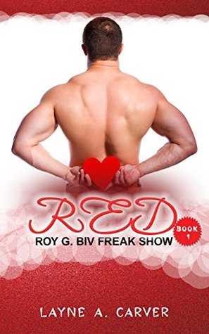 Red (The Roy G. Biv Freak Show Book 1)
