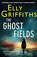 The Ghost Fields (Ruth Galloway, #7)