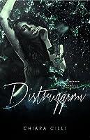 Distruggimi (Blood Bonds, #2)