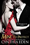 Mine to Protect (Mine, #6)