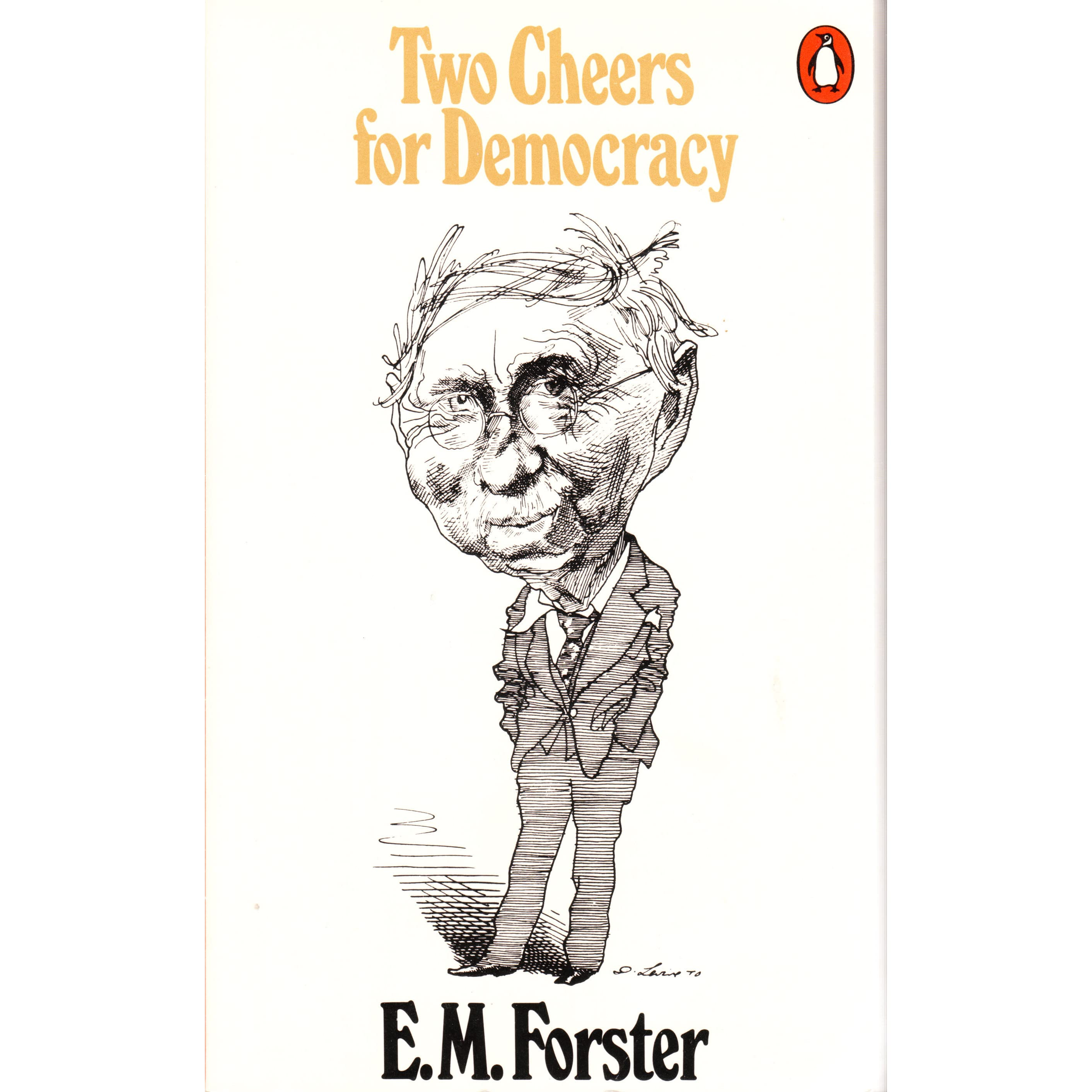 two cheers for democracy essay Two cheers for democracy: em forster: 9780140023626: books - amazonca amazonca try prime books go search en hello sign in your account sign in.