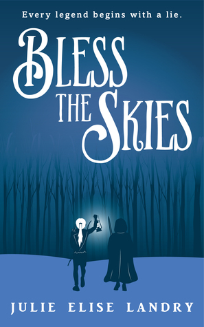 Bless the Skies by Julie Elise Landry