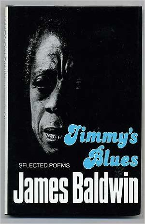 Jimmys Blues Selected Poems By James Baldwin
