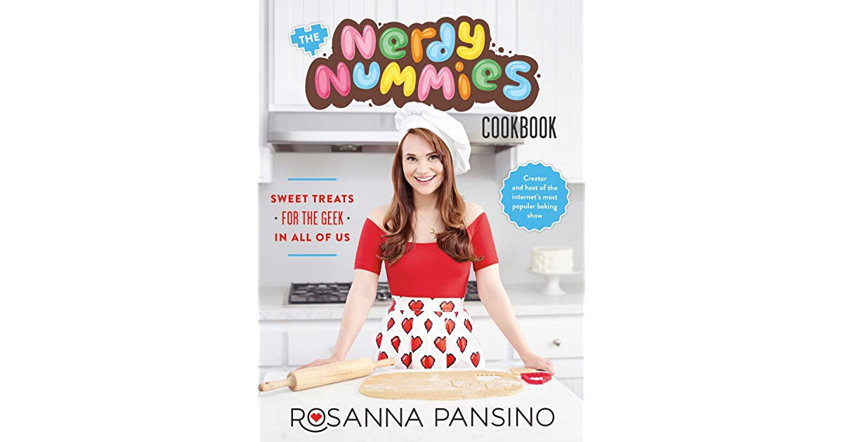The Nerdy Nummies Cookbook: Sweet Treats for the Geek in All