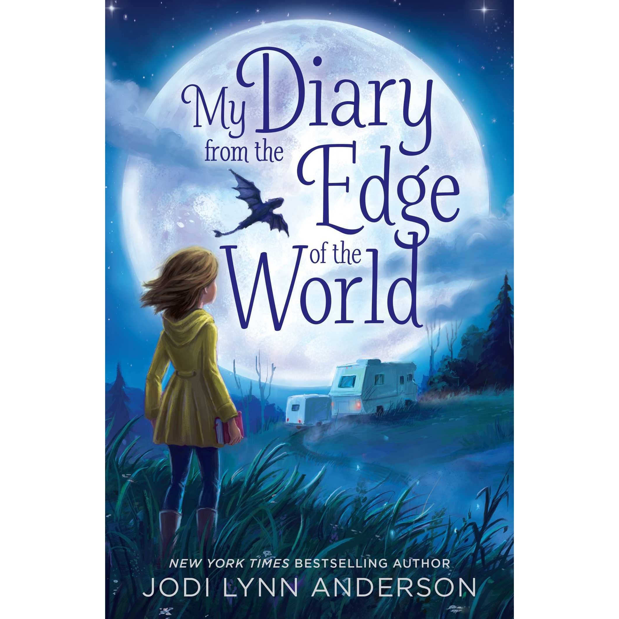 My Diary From The Edge Of The World By Jodi Lynn Anderson €� Reviews,  Discussion, Bookclubs, Lists