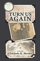 Turn Us Again
