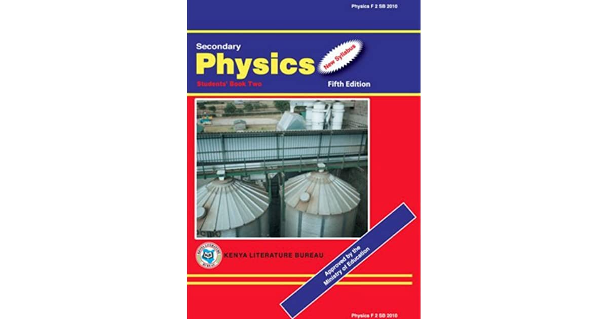 Secondary Physics Students' Book Two by Kenya Literature Bureau