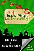 Will & Patrick Do the Holidays