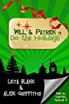 Will & Patrick Do the Holidays (Wake Up Married, #3)