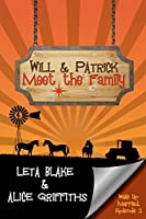 Will & Patrick Meet the Family (Wake Up Married #2)