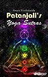 Patanjali's Yoga Sutras: Art of Living