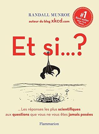 Et si... ? by Randall Munroe