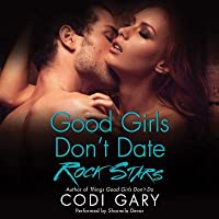 Good Girls Don't Date Rock Stars (Rock Canyon, Idaho, #2)